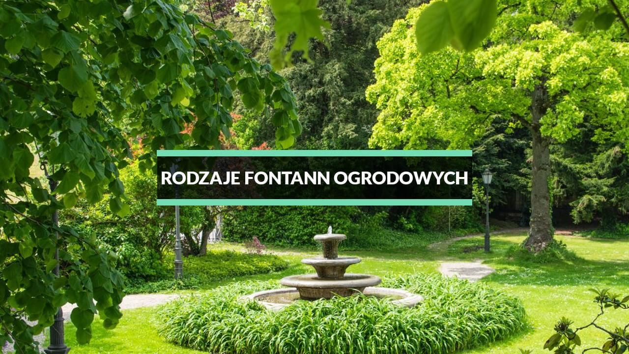 fontanny ogrodowe rodzaje