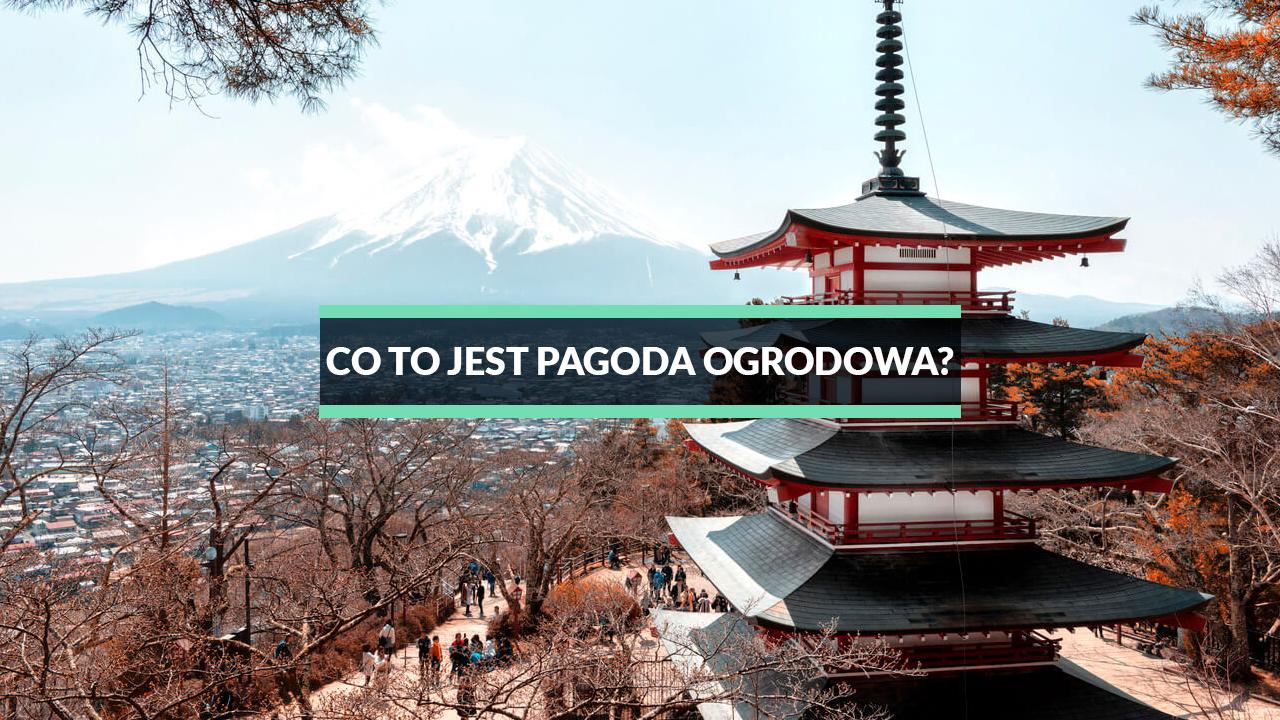 pagoda ogrodowa - japońska chińska